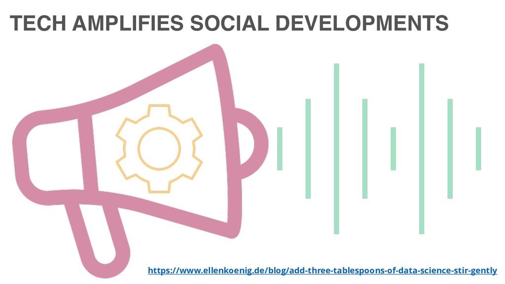 TECH AMPLIFIES SOCIAL DEVELOPMENTS https://www....