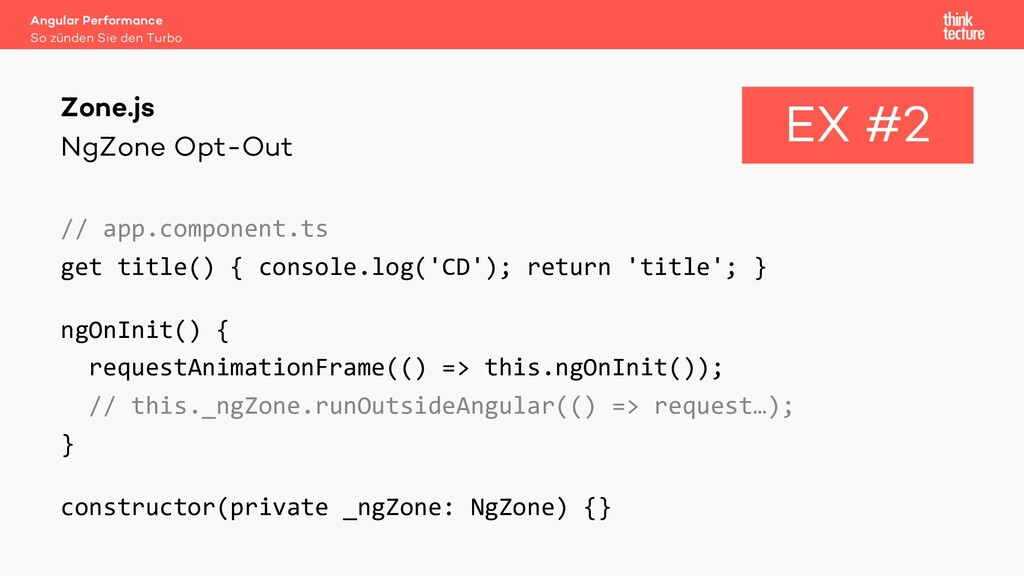 NgZone Opt-Out // app.component.ts get title() ...