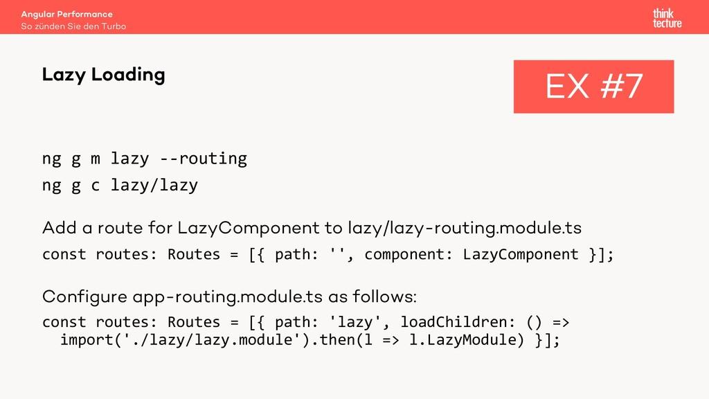 ng g m lazy --routing ng g c lazy/lazy Add a ro...