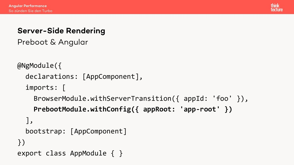 Preboot & Angular @NgModule({ declarations: [Ap...