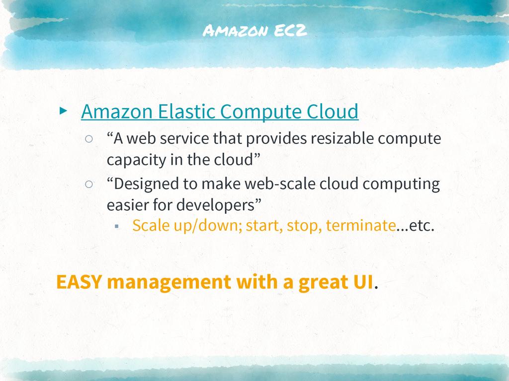 "Amazon EC2 ▸ Amazon Elastic Compute Cloud ○ ""A ..."