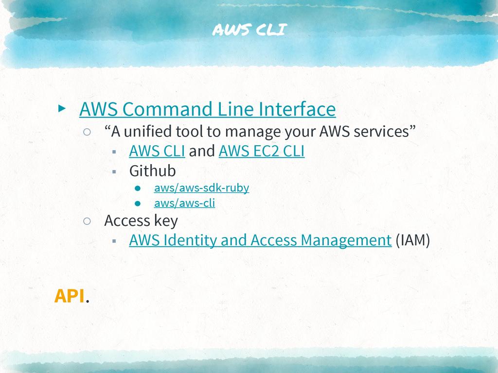 "AWS CLI ▸ AWS Command Line Interface ○ ""A unifi..."