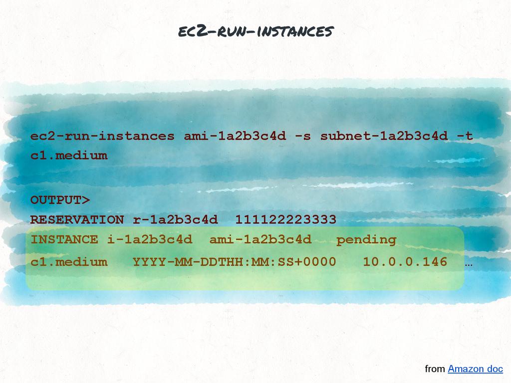 ec2-run-instances ec2-run-instances ami-1a2b3c4...