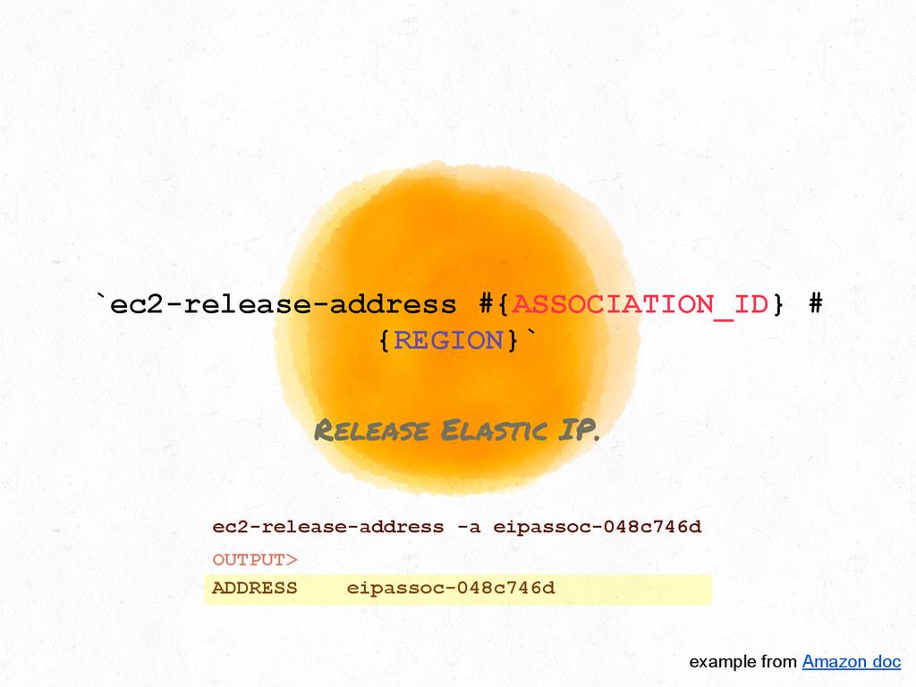 `ec2-release-address #{ASSOCIATION_ID} # {REGIO...