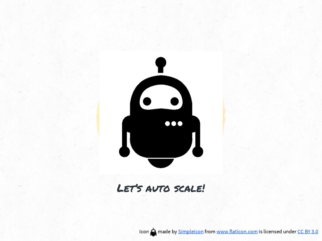 Let's auto scale! Icon made by SimpleIcon from ...