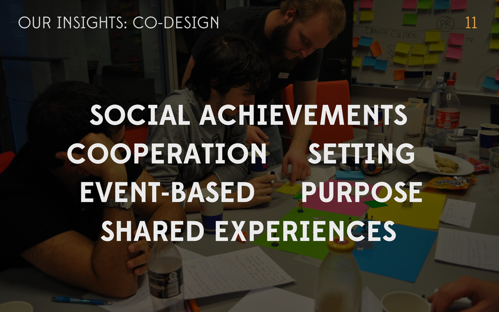 OUR INSIGHTS: CO-DESIGN 11 EVENT-BASED PURPOSE ...