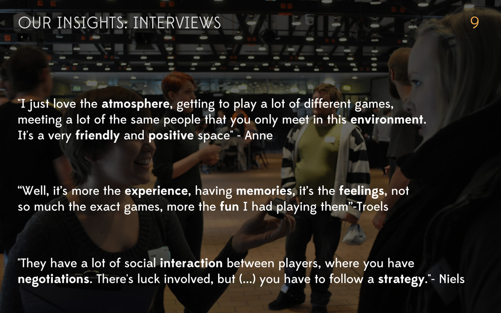 """OUR INSIGHTS: INTERVIEWS 9 """"I just love the atm..."""