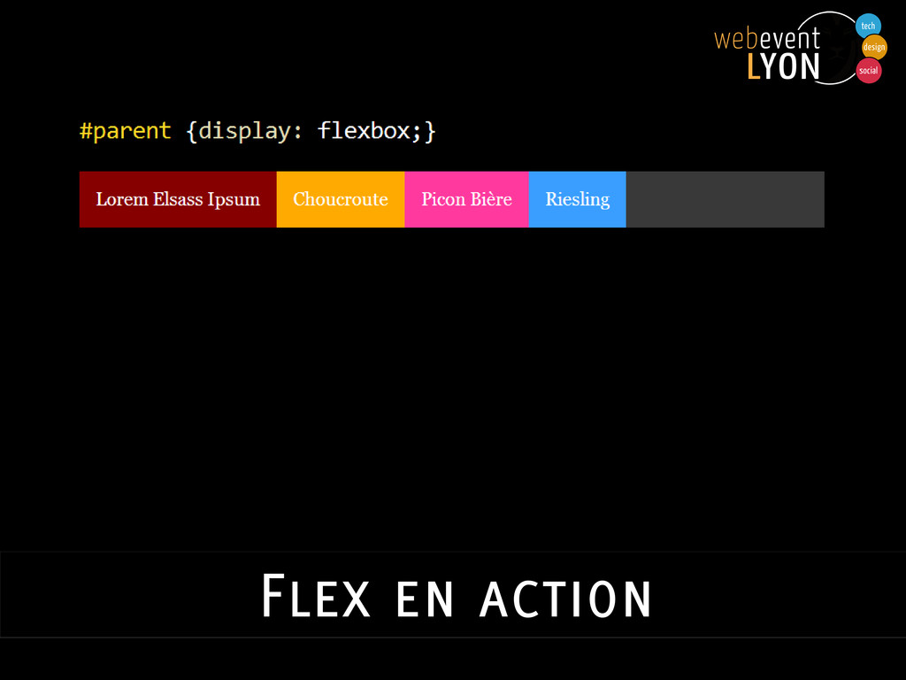 Flex en action