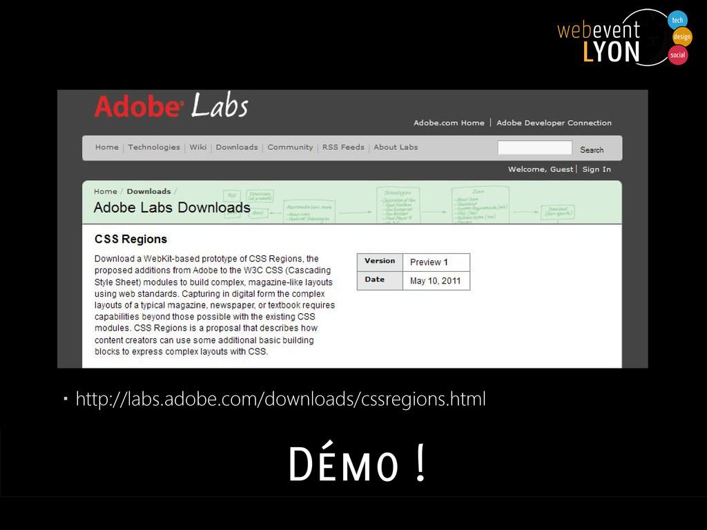 ▪ http://labs.adobe.com/downloads/cssregions.ht...