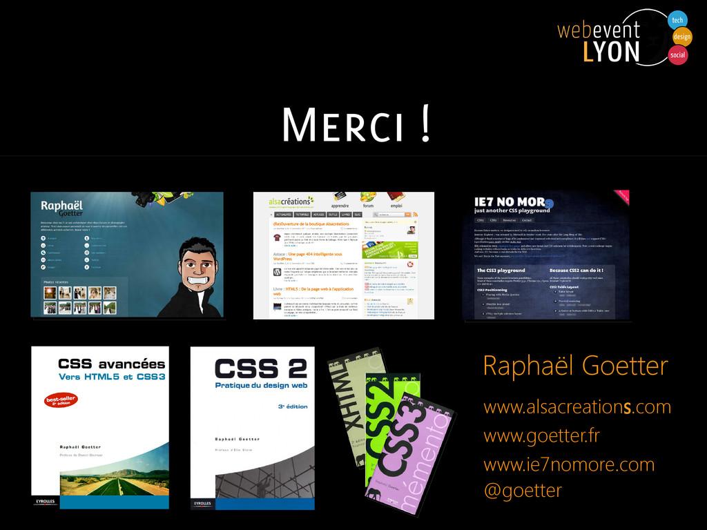 Merci ! www.alsacreations.com www.goetter.fr ww...