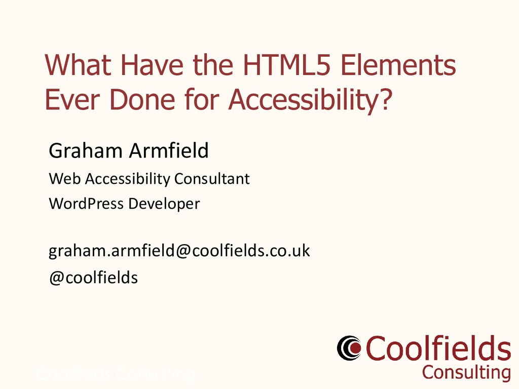 Coolfields Consulting What Have the HTML5 Eleme...