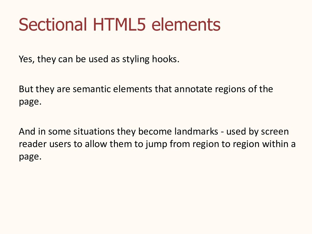 Sectional HTML5 elements Yes, they can be used ...