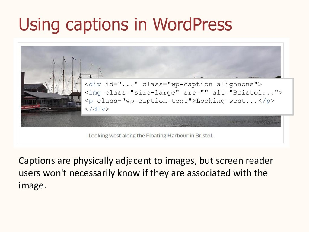 Using captions in WordPress Captions are physic...