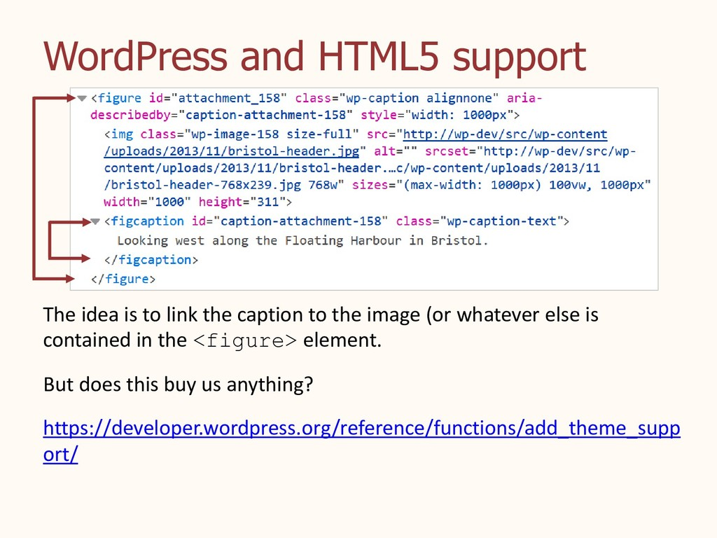 WordPress and HTML5 support The idea is to link...