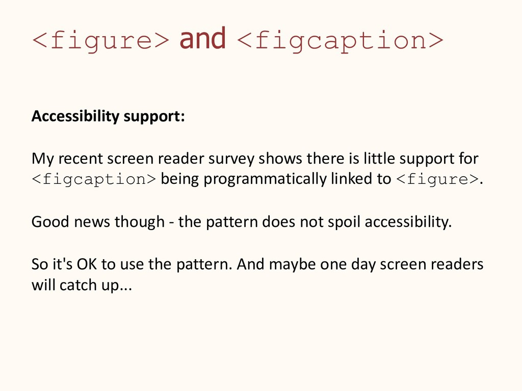 <figure> and <figcaption> Accessibility support...