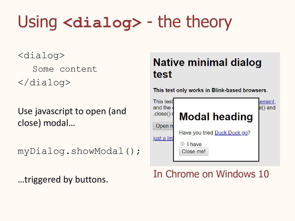 Using <dialog> - the theory <dialog> Some conte...