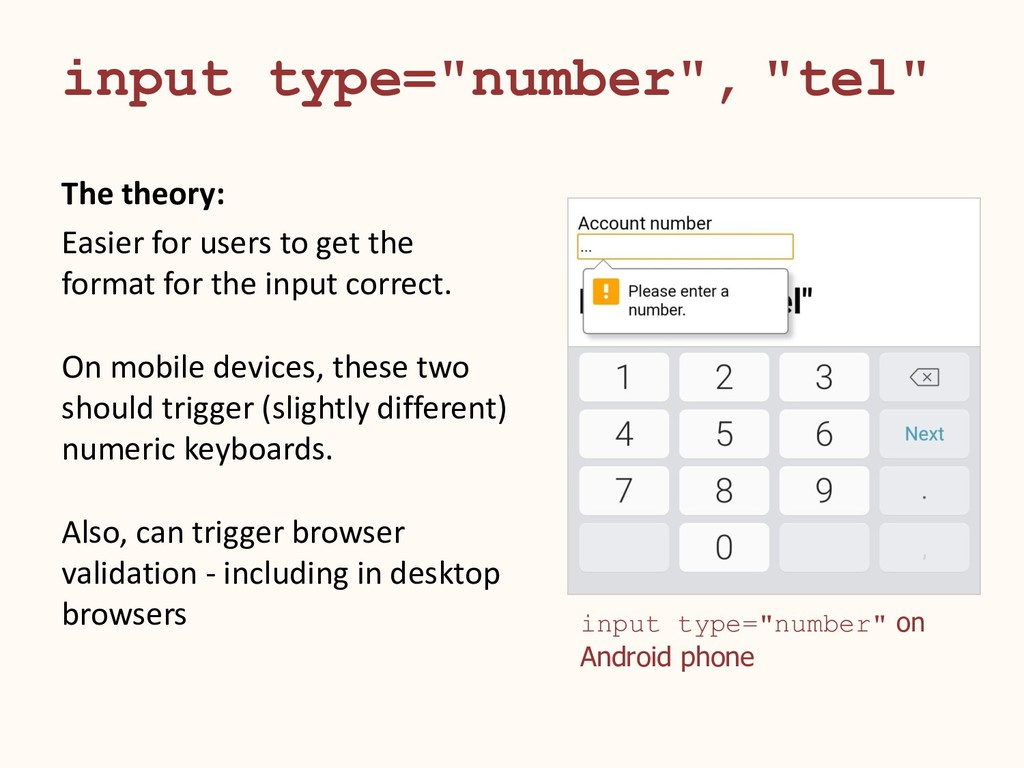 """input type=""""number"""", """"tel"""" The theory: Easier f..."""