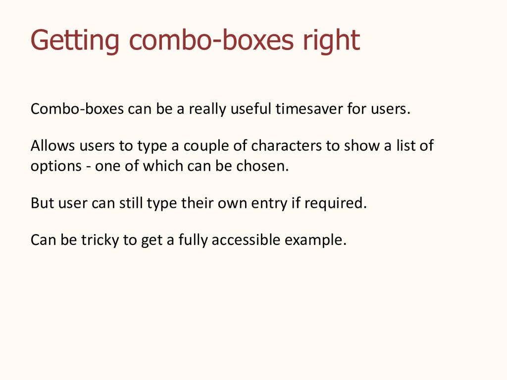 Getting combo-boxes right Combo-boxes can be a ...