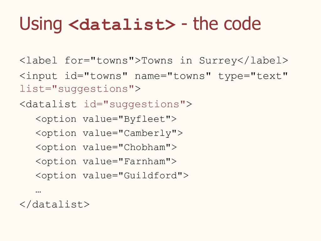 """Using <datalist> - the code <label for=""""towns"""">..."""