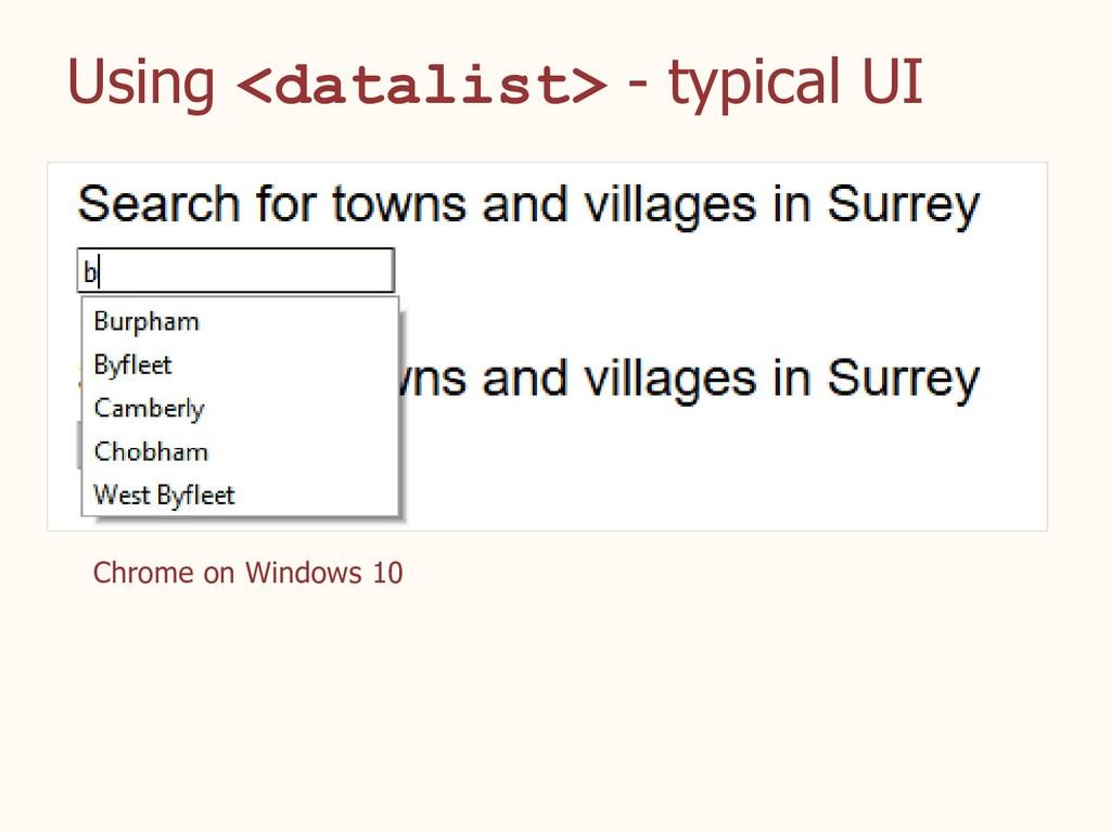 Using <datalist> - typical UI Chrome on Windows...