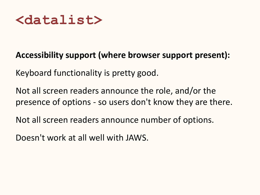 <datalist> Accessibility support (where browser...