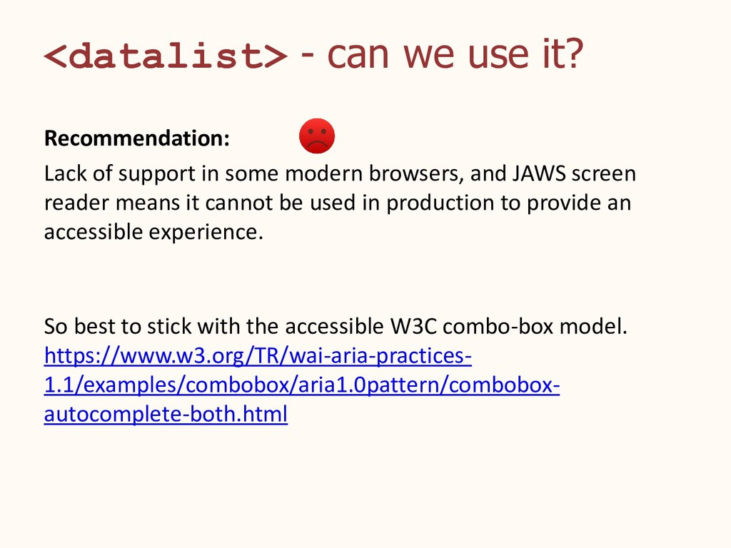 <datalist> - can we use it? Recommendation: Lac...