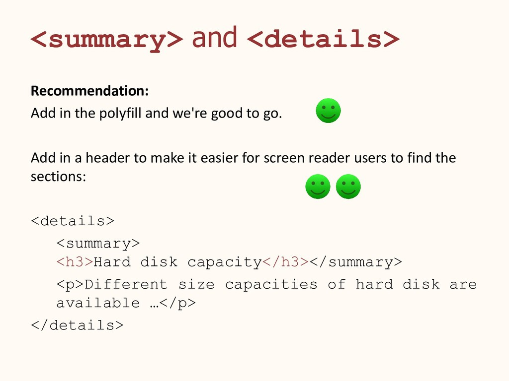 <summary> and <details> Recommendation: Add in ...