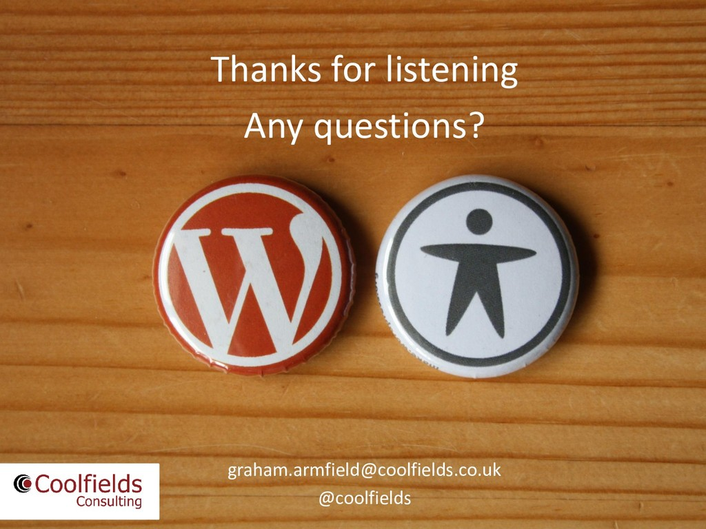 Thanks for listening Any questions? graham.armf...