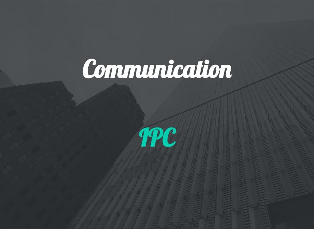 Communicatio IPC