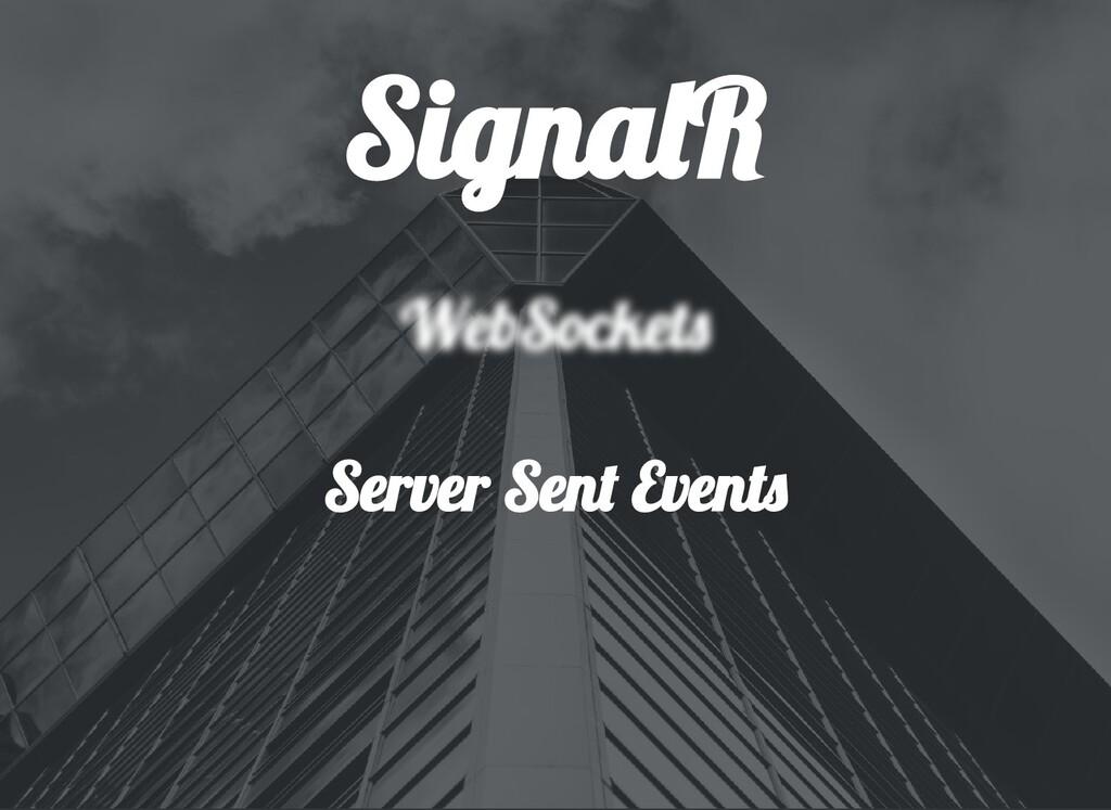 Signa R Server Sen Event