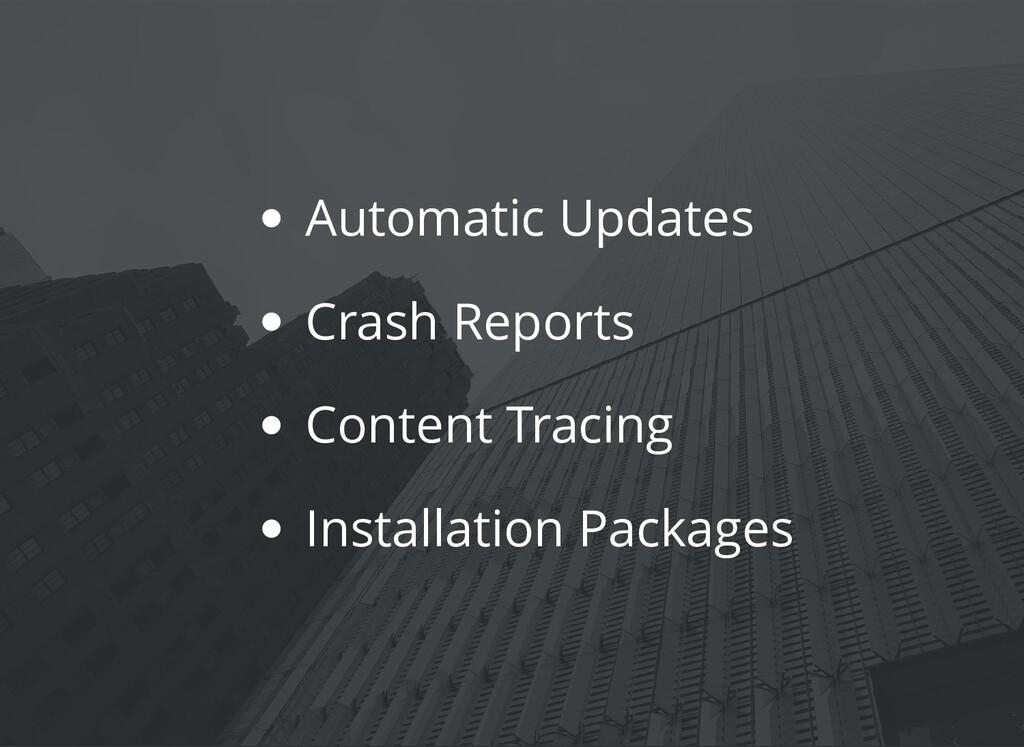Automatic Updates Crash Reports Content Tracing...