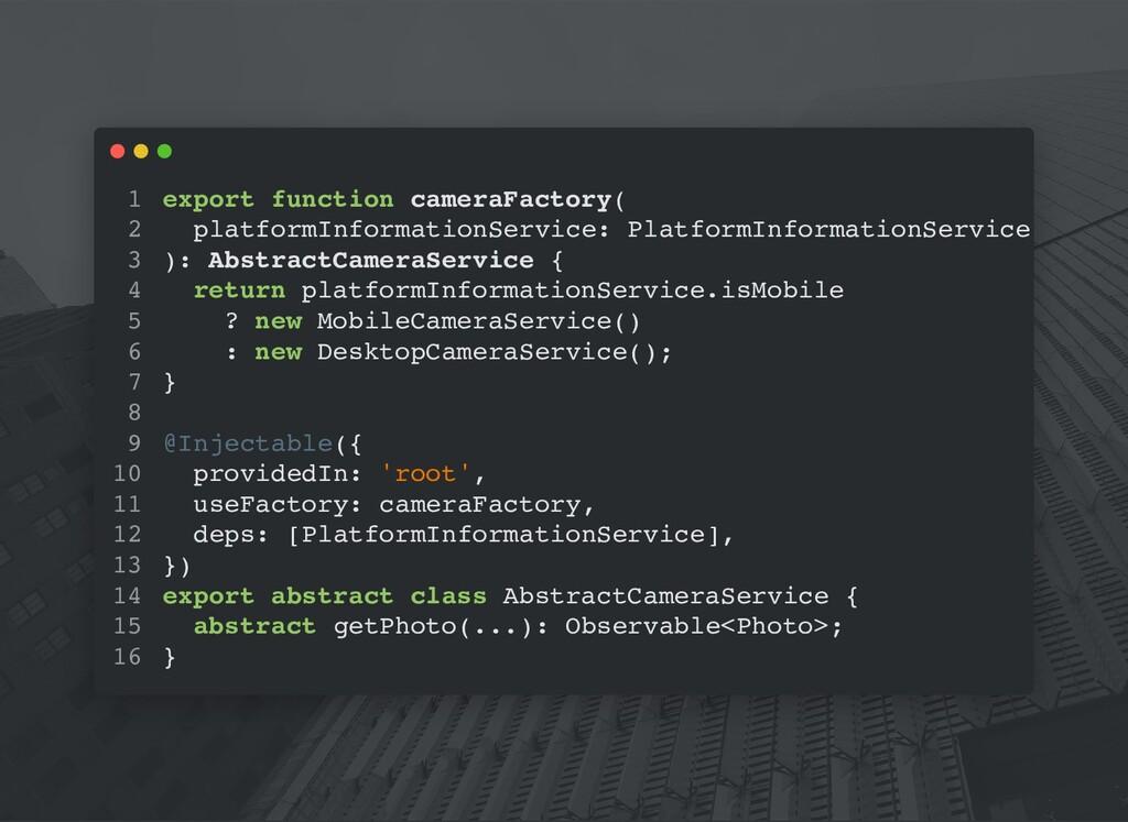 export function cameraFactory( platformInformat...