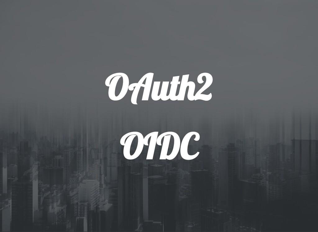 OAut 2 OIDC