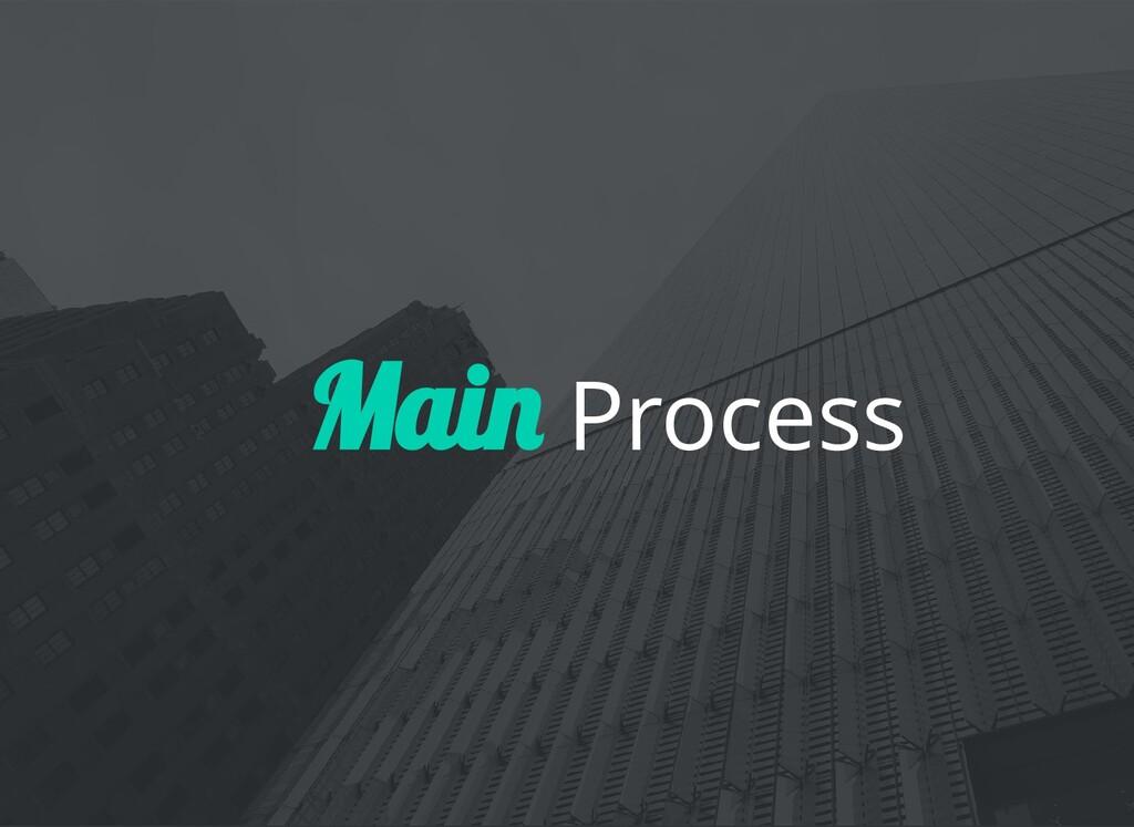 Process Mai