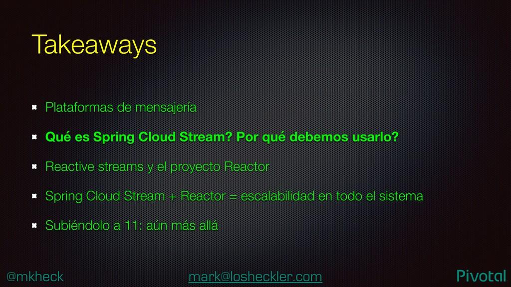 @mkheck mark@losheckler.com Takeaways Plataform...