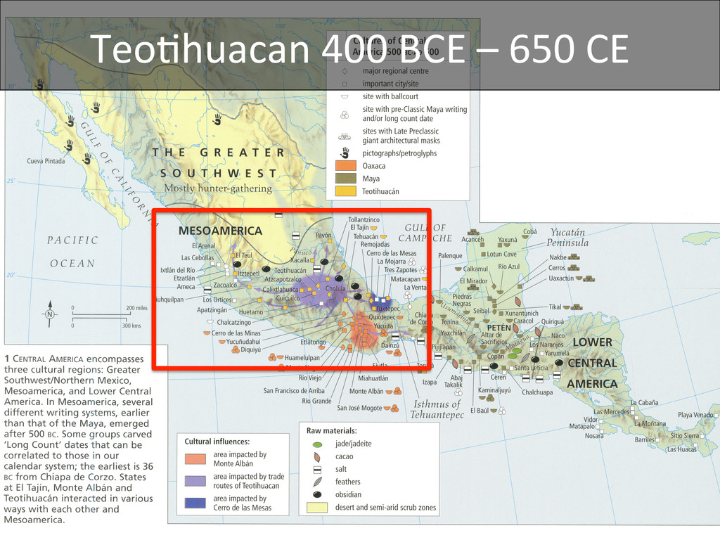 TeoDhuacan 400 BCE – 650 CE