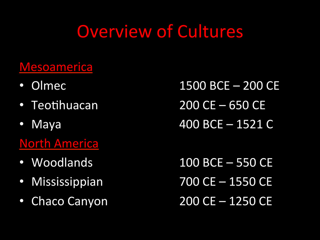 Overview of Cultures  Mesoamerica  ...