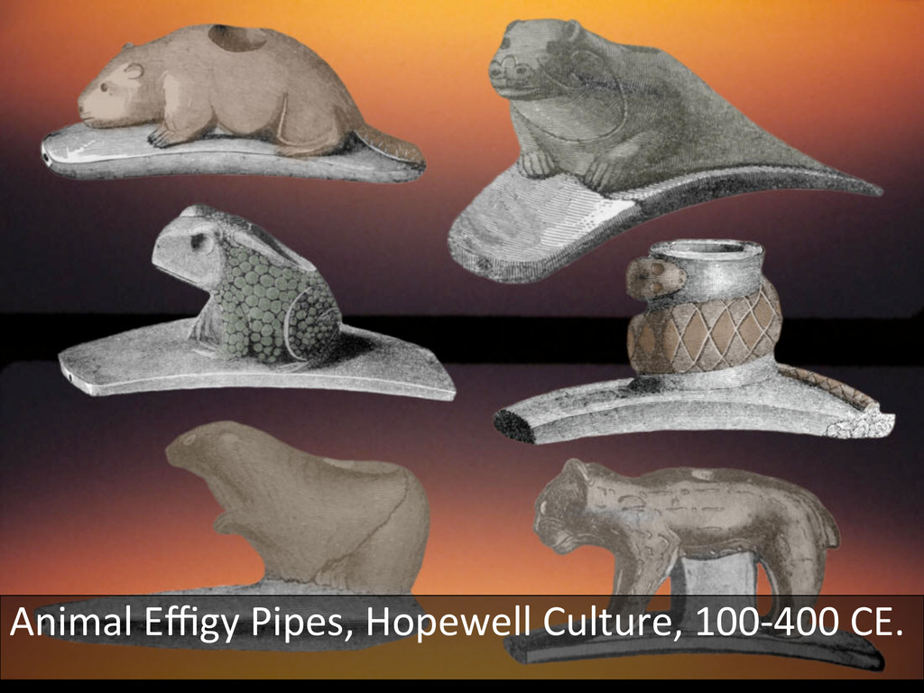 Animal Effigy Pipes, Hopewell Culture...