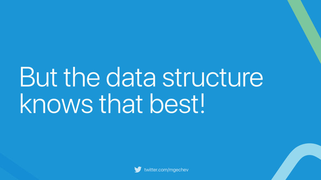twitter.com/mgechev But the data structure know...