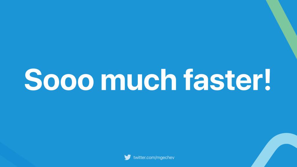 twitter.com/mgechev Sooo much faster!