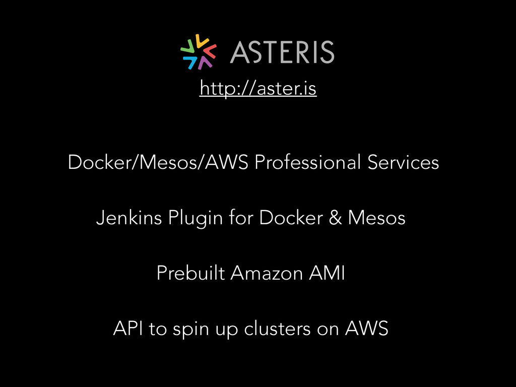 Docker/Mesos/AWS Professional Services ! Jenkin...