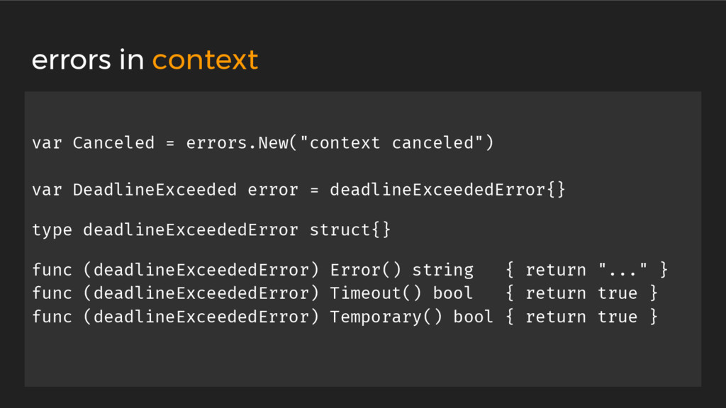 "var Canceled = errors.New(""context canceled"") v..."