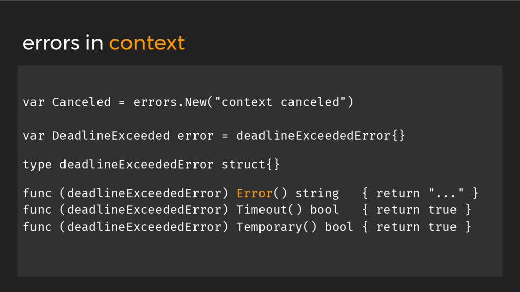 "var Canceled = errors.New(""context canceled"") v..."