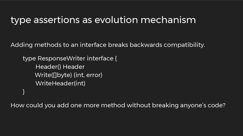 Adding methods to an interface breaks backwards...