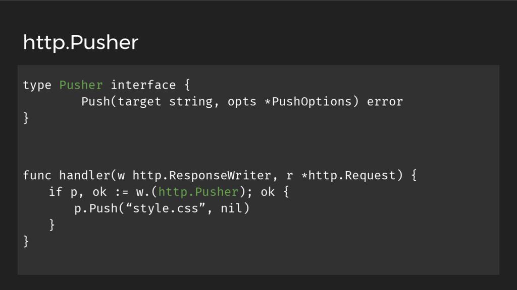 type Pusher interface { Push(target string, opt...