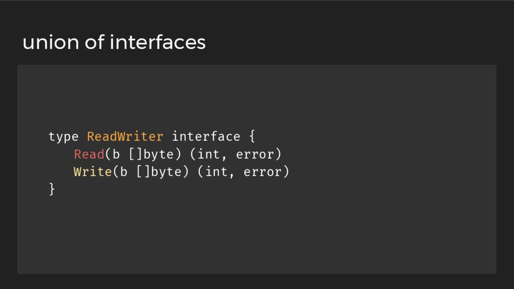 type ReadWriter interface { Read(b []byte) (int...
