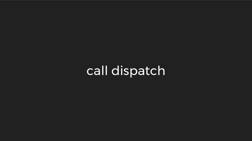 call dispatch