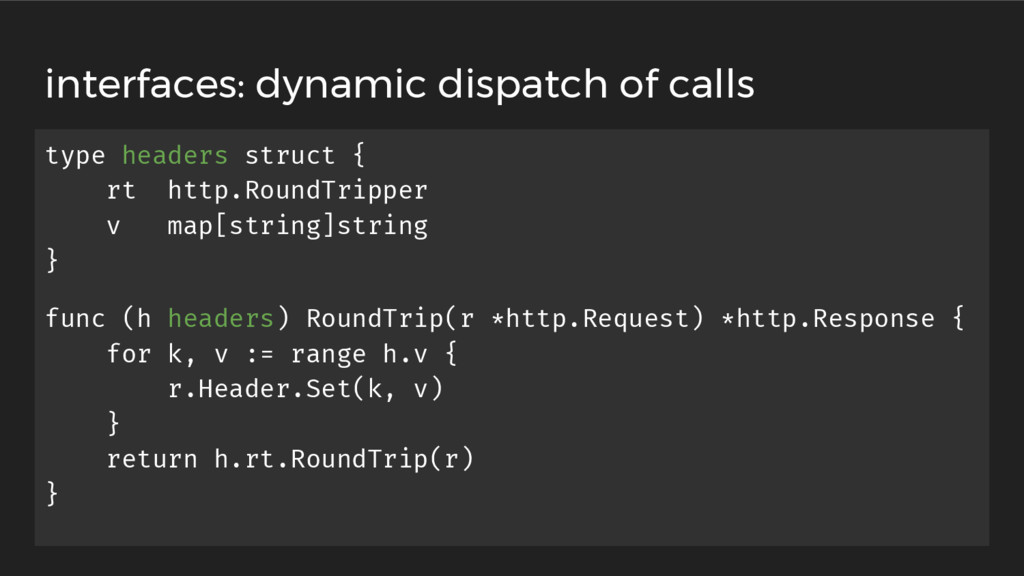 interfaces: dynamic dispatch of calls type head...