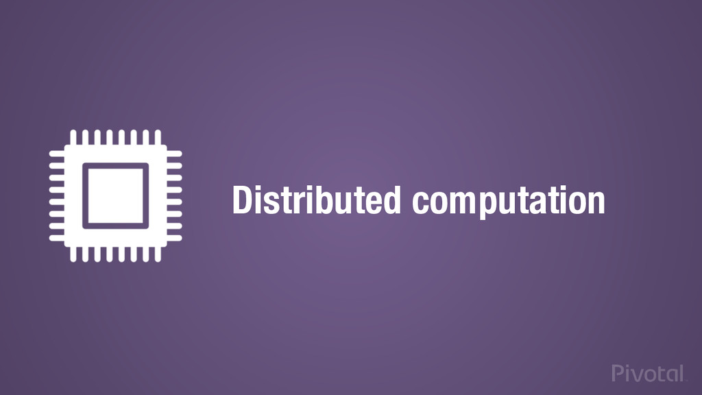 Distributed computation