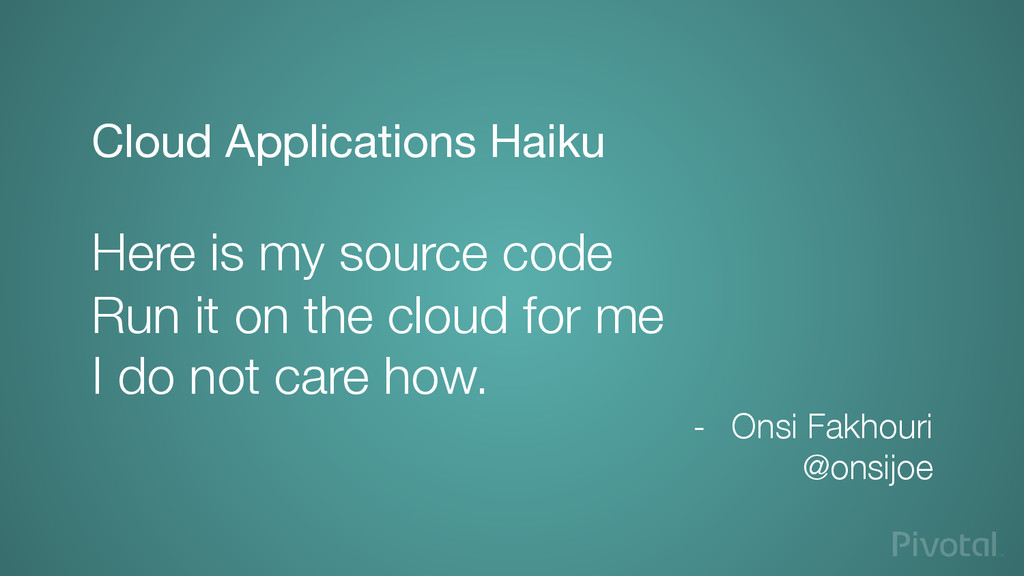 Cloud Applications Haiku